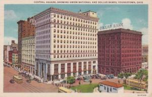 Ohio Youngstown Central Square Showing Union National and Dollar Banks 1935 C...