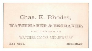 Chas. E. Rhodes, Watchmaker & Engraver, Bay City, MI Business Card *VT30(2)1
