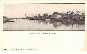 Harbor View Wareham, Massachusetts Postcard