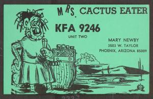 CB QSL Card - Mrs Cactus Eater - Mary Newby Phoenix, Arizona