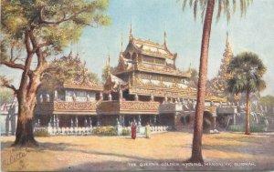 Burma Myanmar Raphael Tuck postcard the queen `s golden kyoung Mandalay