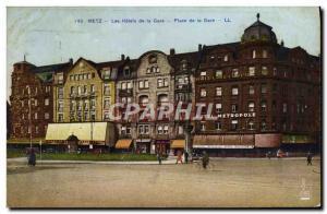 Old Postcard Metz Hotels De La Gare Hotels Metropole