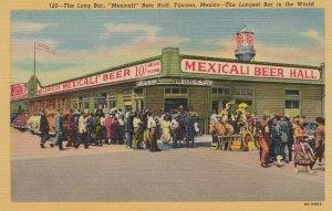 TIJUANA, Mexicali Beer Hall, Mexico, 30-40s