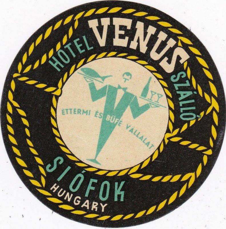 Hungary Siofok Hotel Venus Vintage Luggage Label sk3646