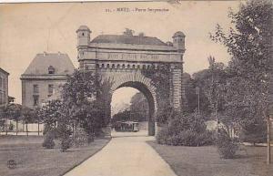 Porte Serpenoise, Metz (Moselle), France, 1900-1910s
