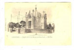 CARTHAGE,Chapelle elevee a la Memoire de Saint Louis , Tunisia, 1890s-1905