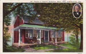 Ohio Milan Thomas A Edisons Birthplace