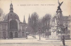 Place De La Republique, Soissons Avant La Guerre, Aisne, France, 1900-1910s