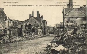 CPA La France reconquise 1917 CHAUNY Une rue entierement detruinem la dy(152025)