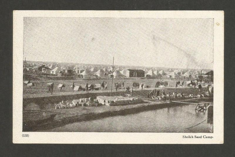 Iraq vintage WW1 postcard Sheikh Saad Camp WW1