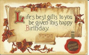 Life's Best Gifts To You Be Given This Happy Birthday  ---Embossed