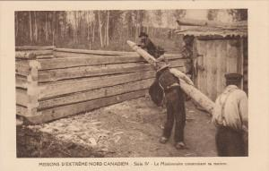 Missions D´Extreme-Nord Canadien , Canada , 1910s : Le Missionnaire construi...