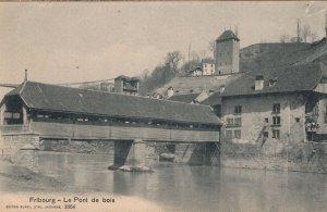Fribourg Le Pont De Bois Switzerland Antique Postcard