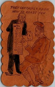 Vintage LEATHER Postcard They Certainly Know How To Roast You 1906 Cancel