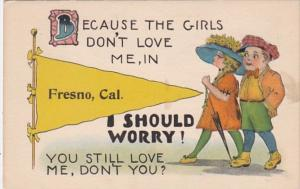 California Fresno Because The Girls Don't Love Me Pennant Series