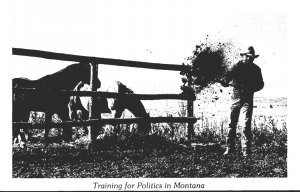 Montana Humour Training For Politics Shoveling Horse Manure 1996