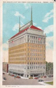 FRESNO, California; San Joaquin Light and Power Corporation Building, 10-20s