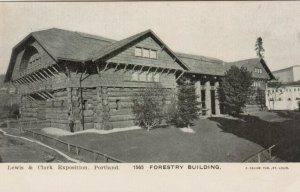 PORTLAND , Oregon , 1905; Lewis & Clark Exposition, Forestry Building