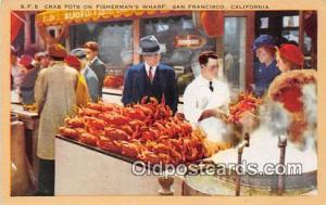 Crab Pots, Fisherman's Wharf San Francisco, California Postcard Post Card San...