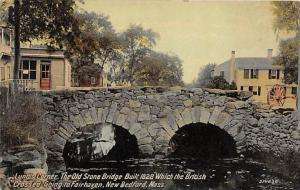 6922 MA  New Bedford   Lund's Corner, The Old Stone Bridge Built 1828, w...