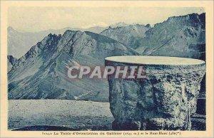 Postcard Old La Table d'Orientation du Galibier (2645 m) and Mont Blanc (4807 m)