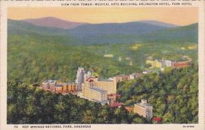 View From Tower Medical Arts Building Arlington Hotel Hot Springs National Pa...