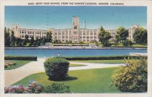 Colorado Denver West High School From The Sinken Gardens 1944