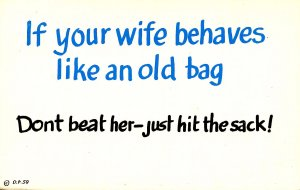If your wife behaves…
