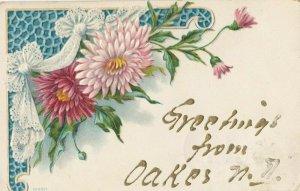 OAKES , North Dakota , 1907 ; Flower Greetings