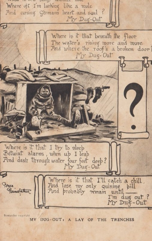 War 1914-18 ; My Dug-Out , a Lay of Trenches