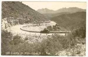 RP Cuesta de Mamulique,N.L.Mexico PU 1929