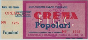 C0349 - Vecchio  BIGLIETTO PARTITA CALCIO - 1946/47  : VIGEVANO - CREMA