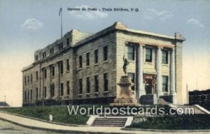 Bureau de Poste Trois Rivieres, PQ Canada Unused