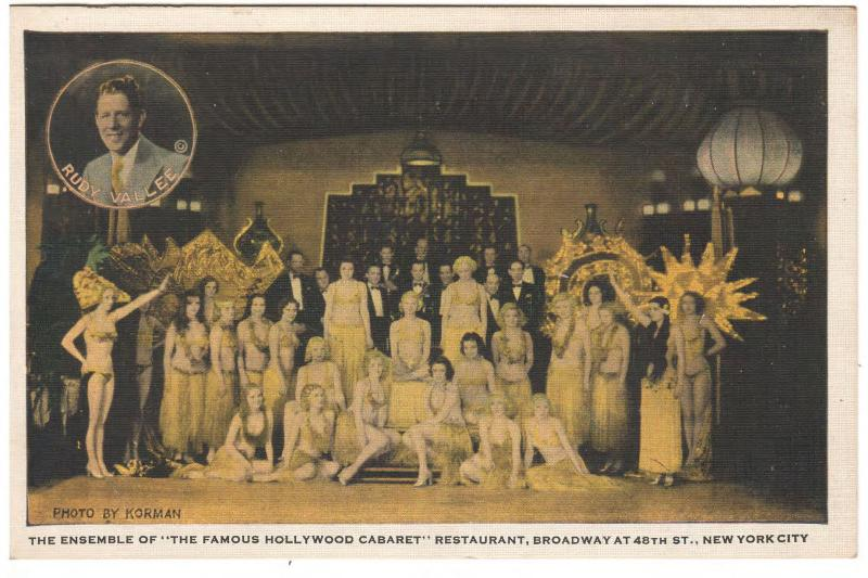 THE HOLLYWOOD CABARET BROADWAY 48th ST N.Y.C.POSTCARD RUDY VALLEE & ENSEMBLE (4)