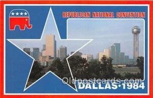 Republican National Convention Dallas, Texas 1984 Political Postcard Post Car...