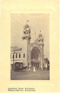 Postcard exhibitions Uxbridge Road Entrance Franco-British exhibition