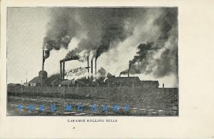 1905 Laramie Wyoming Postcard: Laramie Rolling Mills in Operation