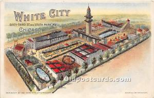 Chicago, Illinois, IL, USA Postcard White City, Sixty Third St and South Park...