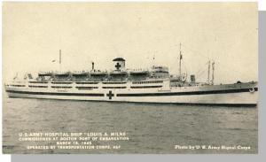 US Army Hospital Ship Postcard, Louis A Milne,Signal Corps