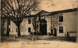 CPA  Nimes - La Caserne Montcalm  (581945)