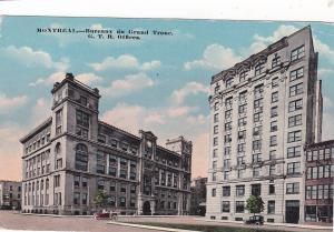 MONTREAL, Quebec, Canada, 1900-1910's; Bureaux Du Grand Trone, G.T.R. Offices