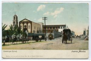 Guadalupe Church Juarez Mexico 1910s postcard
