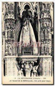 Postcard The Old Delivrande Calvados Altar of Delivrande I pray for you