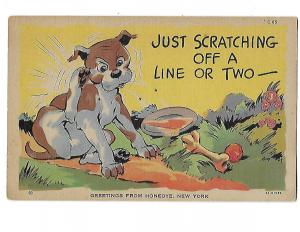 Dog Humour Just Scratching off a Line or Two Greetings from Honeoye New York