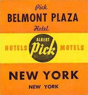 NEW YORK CITY ALBERT PICK BELMONT PLAZA HOTEL VINTAGE LUGGAGE LABEL