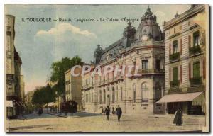 Old Postcard Bank Toulouse Rue du Languedoc Caisse d & # 39Epargne Tramway