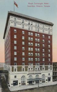 HAMILTON, Ontario , 1900-10s ; Royal Connaught Hotel