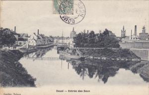 DOUAI, Nord, France; Entree des Eaux, PU-1906