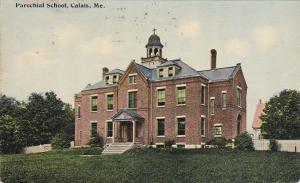 CALAIS , Maine, PU-1913; Parochial School
