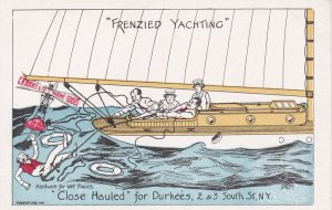 Yacht Racing Comic ; Close Hauled for Durkees , 00-10s